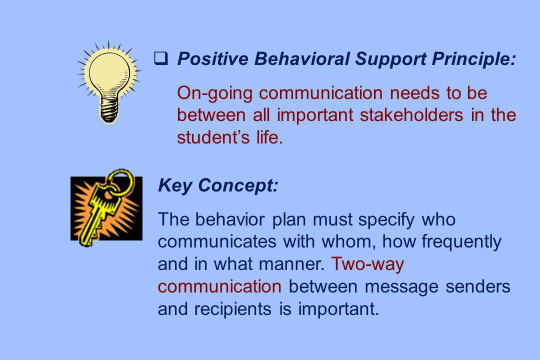 Positive Behavioral Support Principle:
