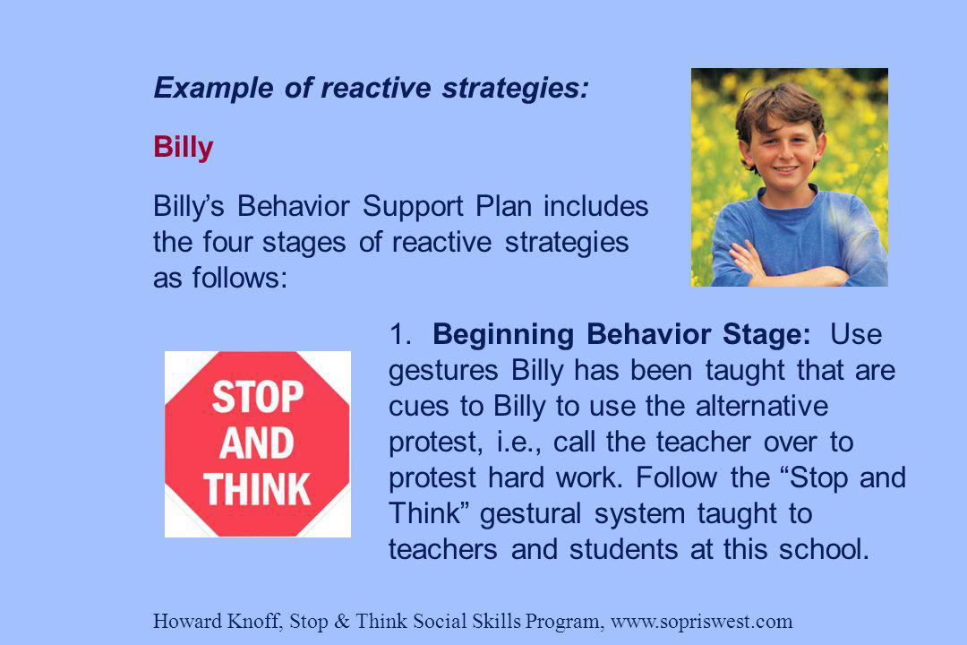 Example of reactive strategies: Billy