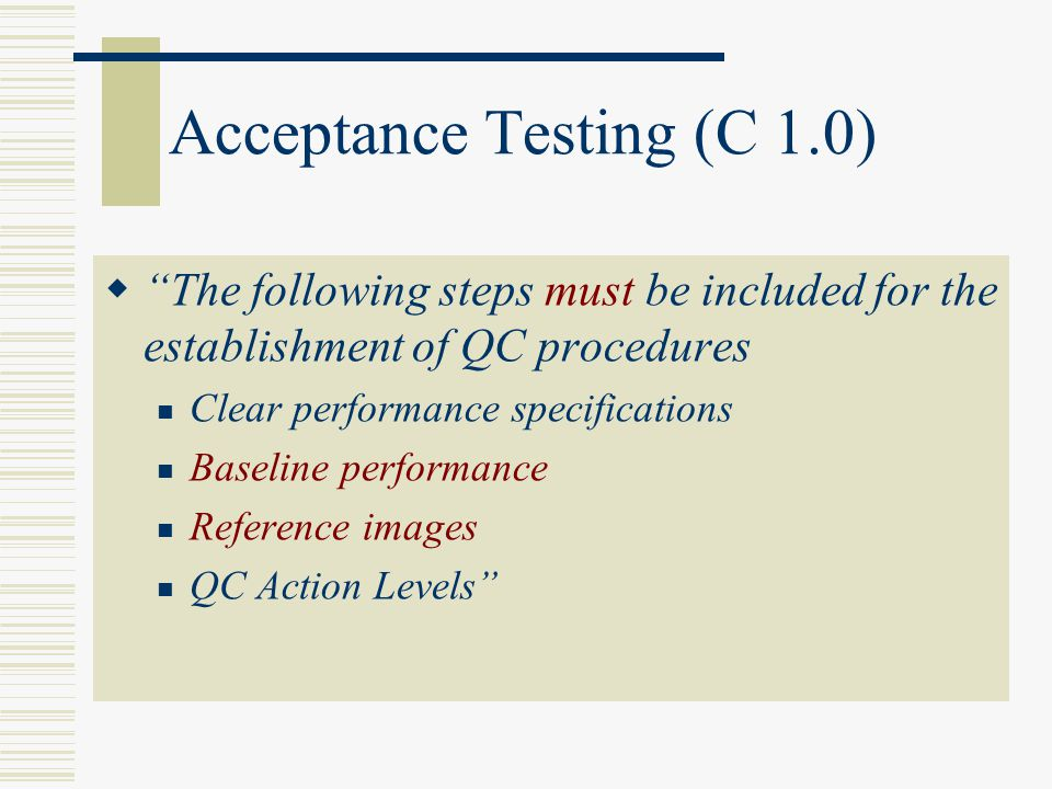 Acceptance Testing (C 1.0)