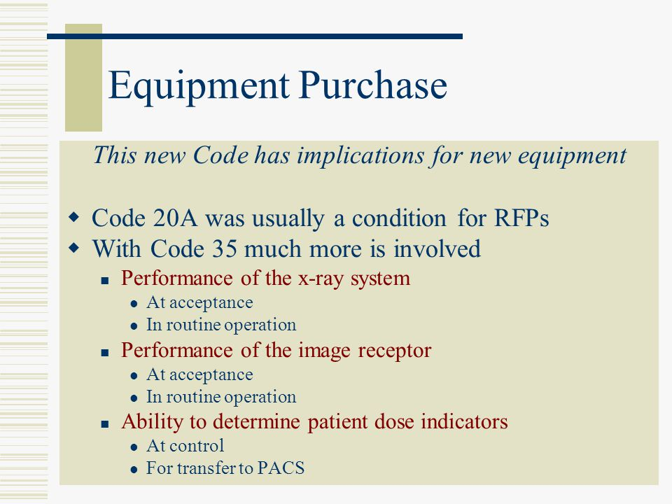 This new Code has implications for new equipment