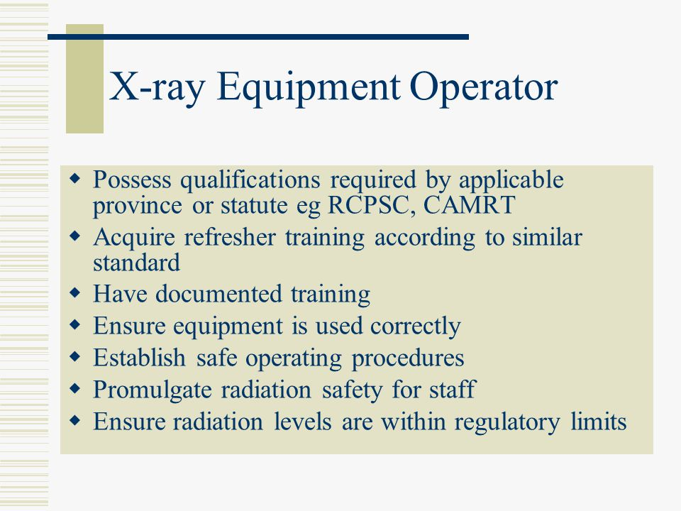 X-ray Equipment Operator
