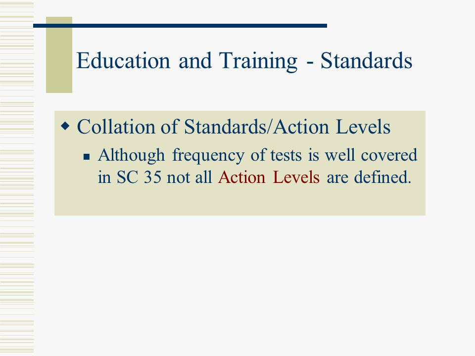 Education and Training - Standards