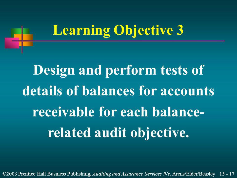Design and perform tests of details of balances for accounts