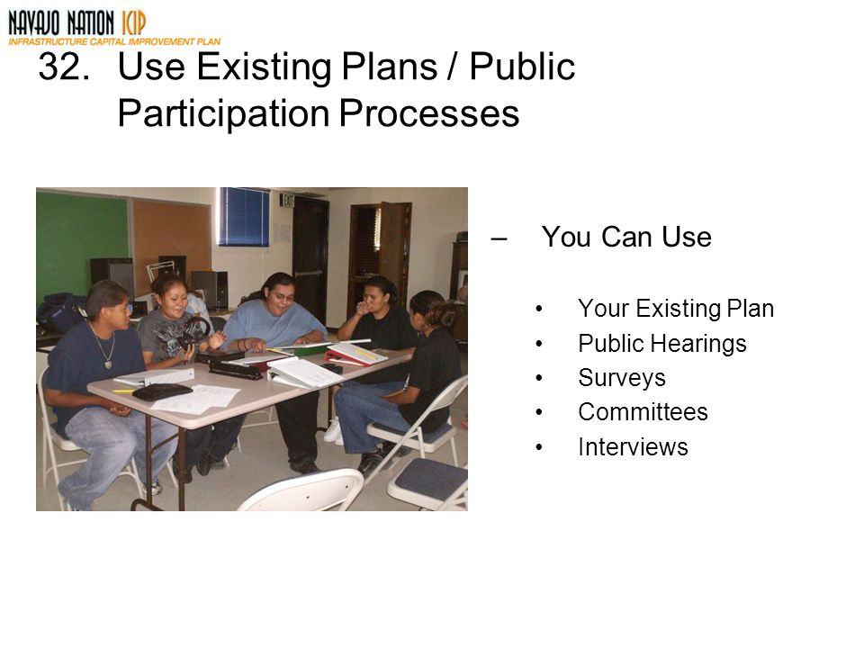 Use Existing Plans / Public Participation Processes