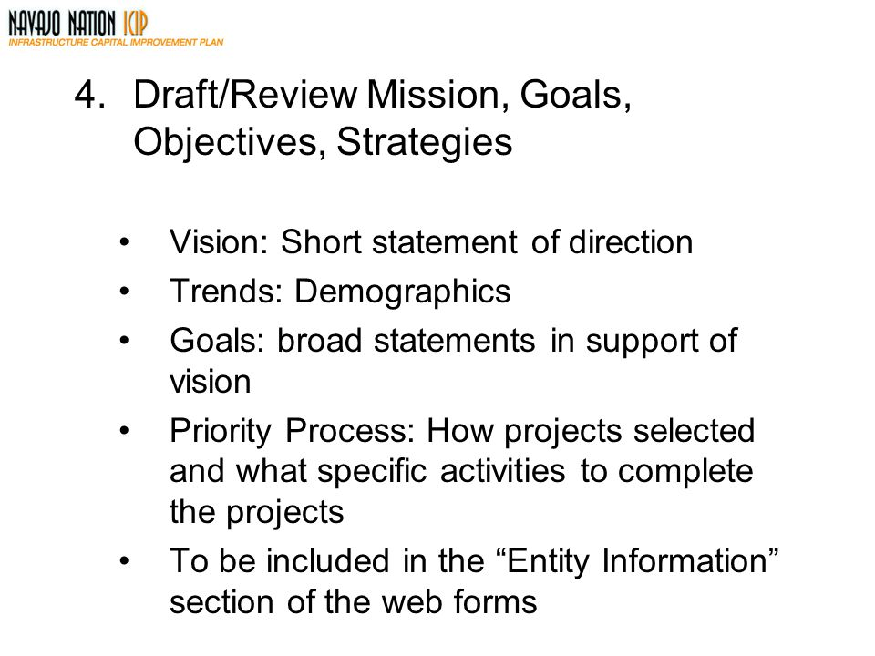 4. Draft/Review Mission, Goals, Objectives, Strategies