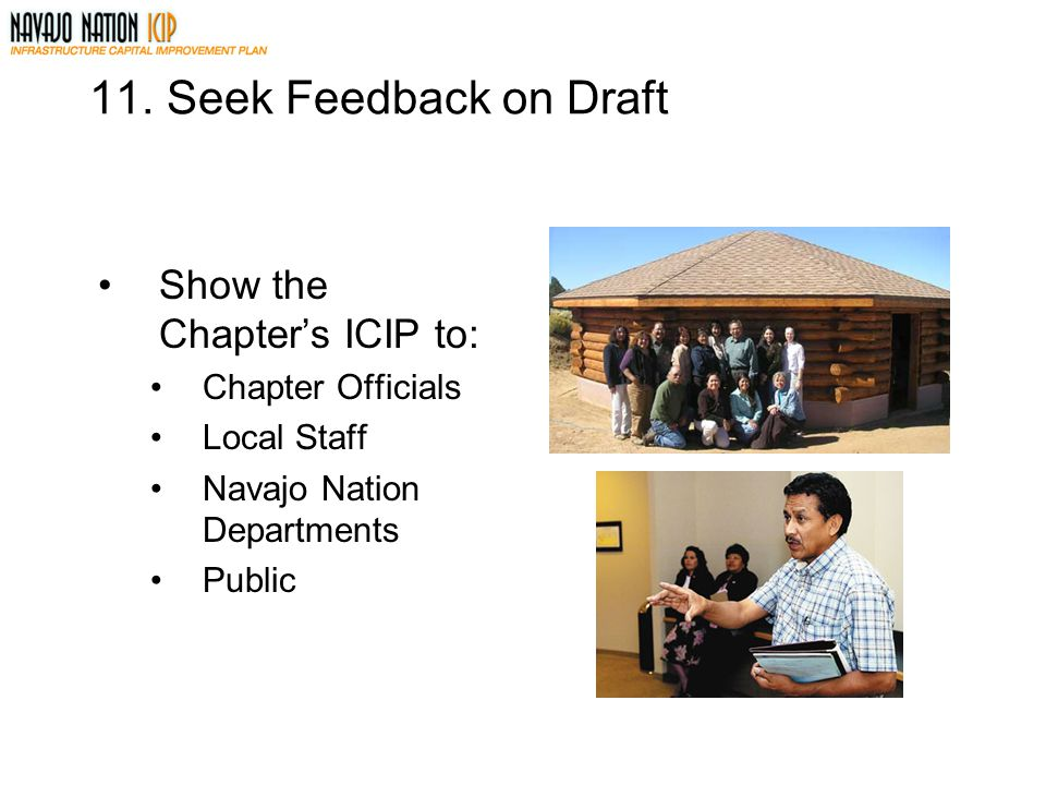 11. Seek Feedback on Draft Show the Chapter's ICIP to: