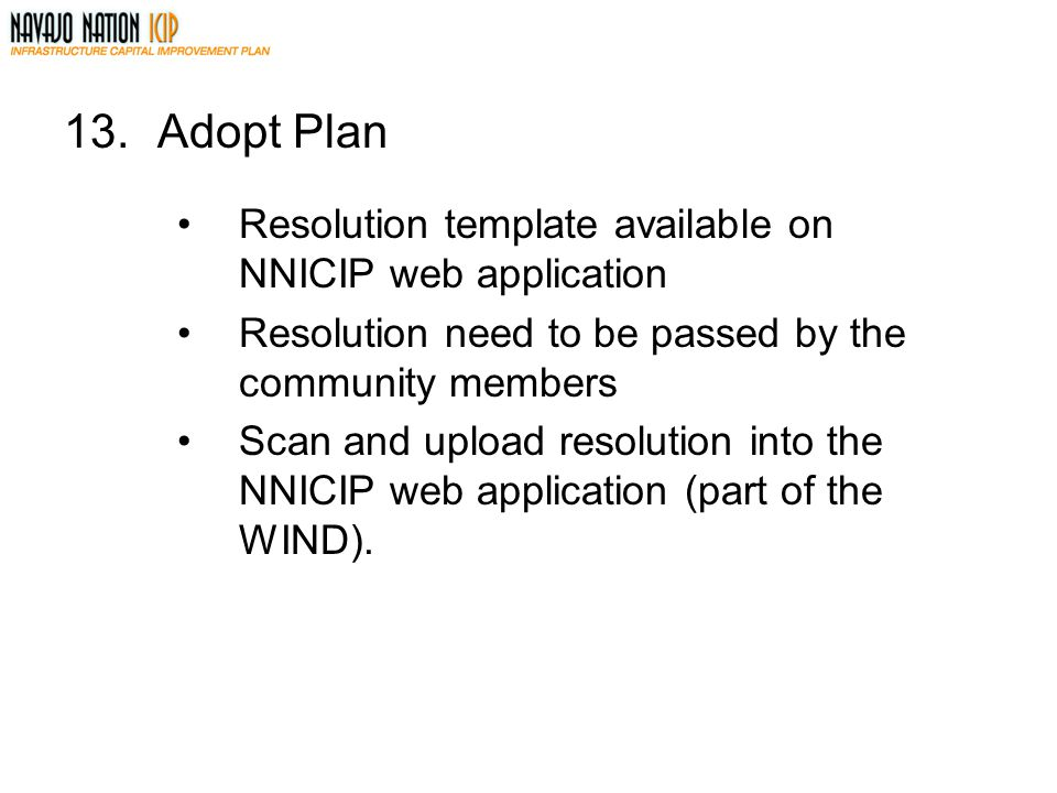 13. Adopt Plan Resolution template available on NNICIP web application
