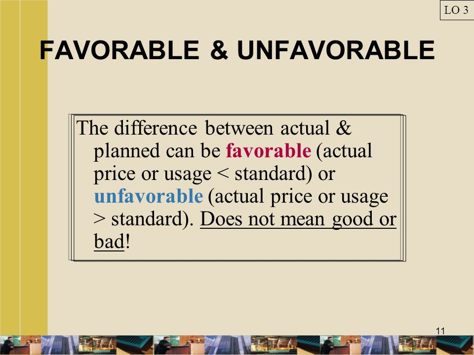 FAVORABLE & UNFAVORABLE