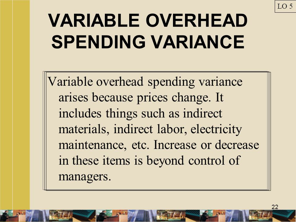 VARIABLE OVERHEAD SPENDING VARIANCE