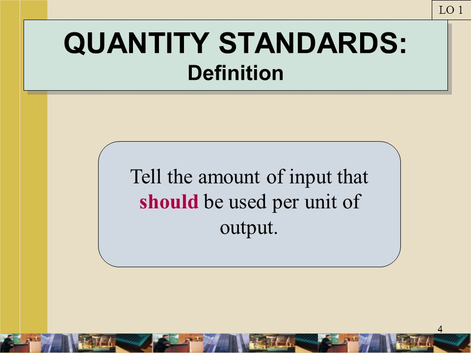 QUANTITY STANDARDS: Definition