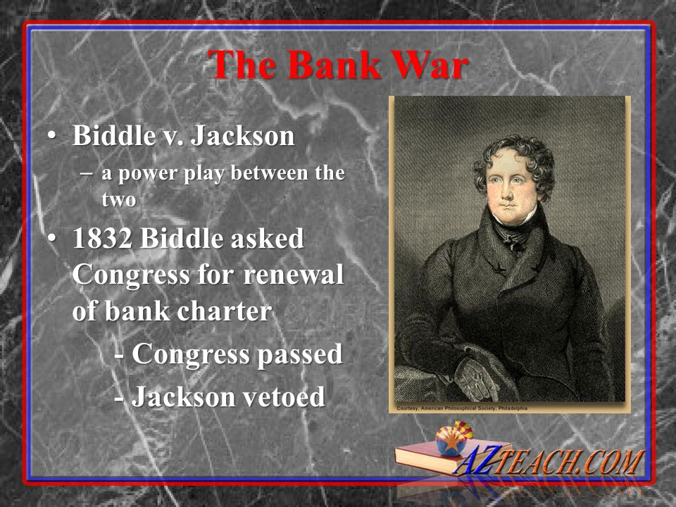 The Bank War Biddle v. Jackson