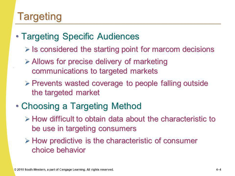 Targeting Targeting Specific Audiences Choosing a Targeting Method