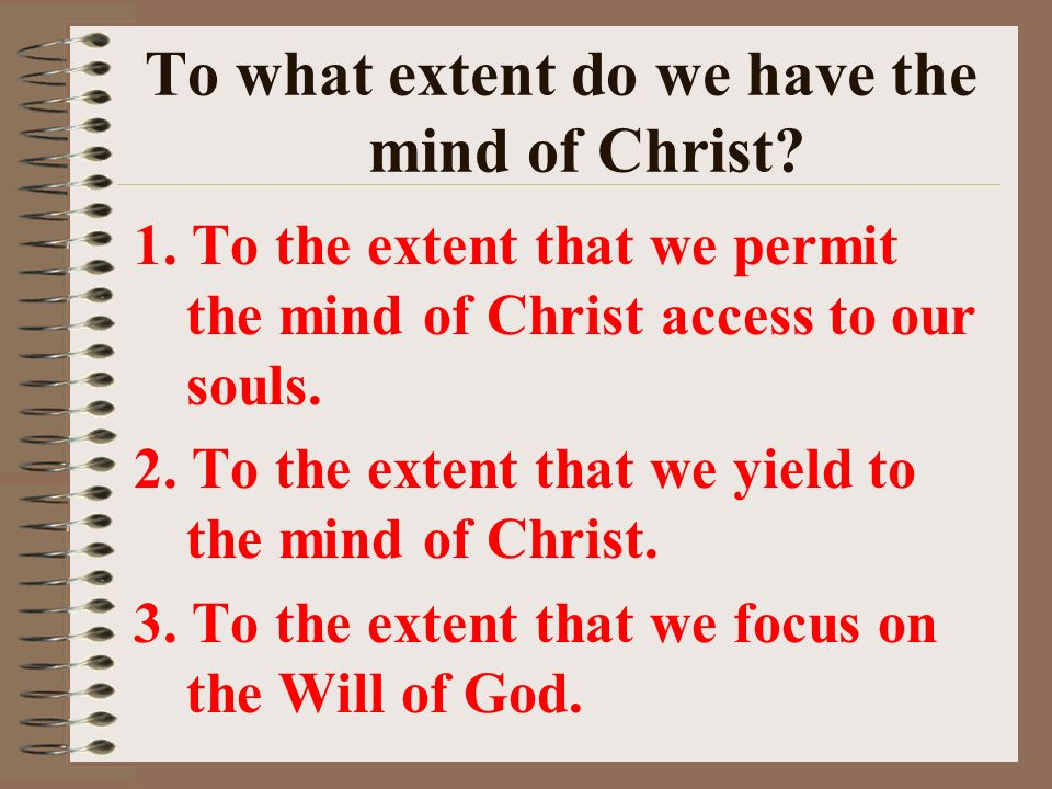 To what extent do we have the mind of Christ