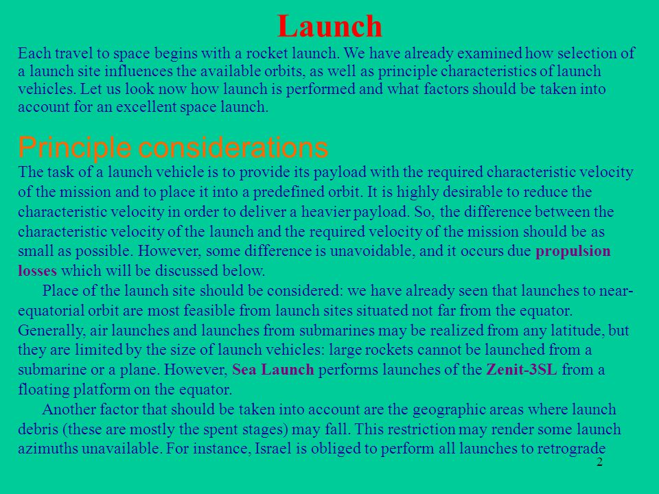 Launch Principle considerations