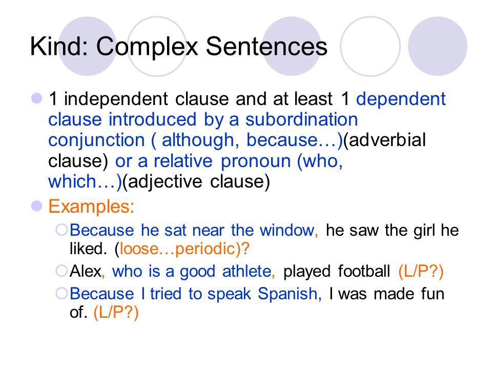 Kind: Complex Sentences