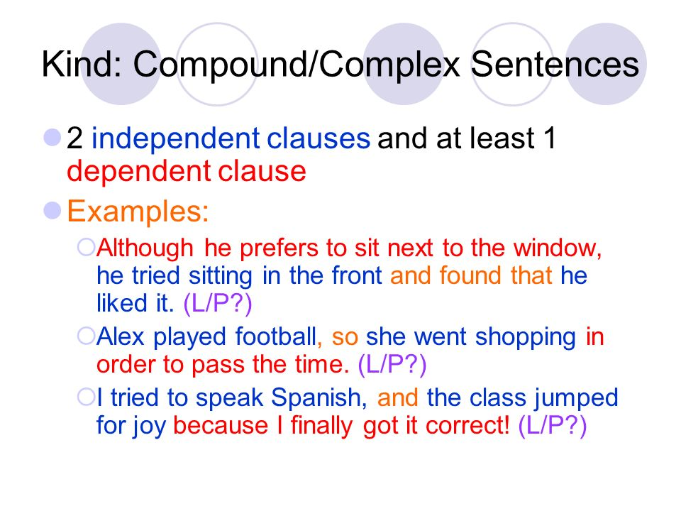 Kind: Compound/Complex Sentences
