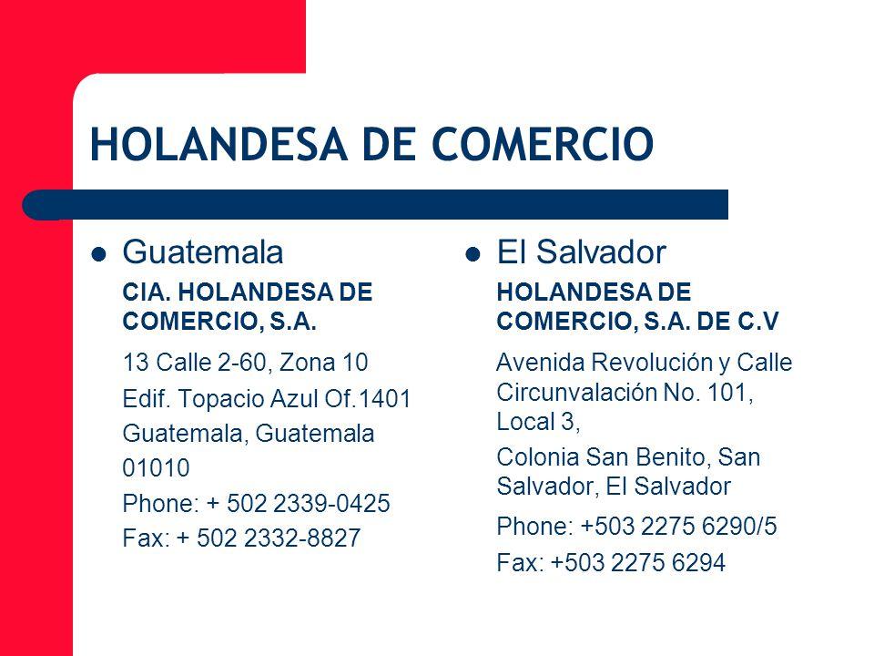 HOLANDESA DE COMERCIO Guatemala El Salvador 13 Calle 2-60, Zona 10