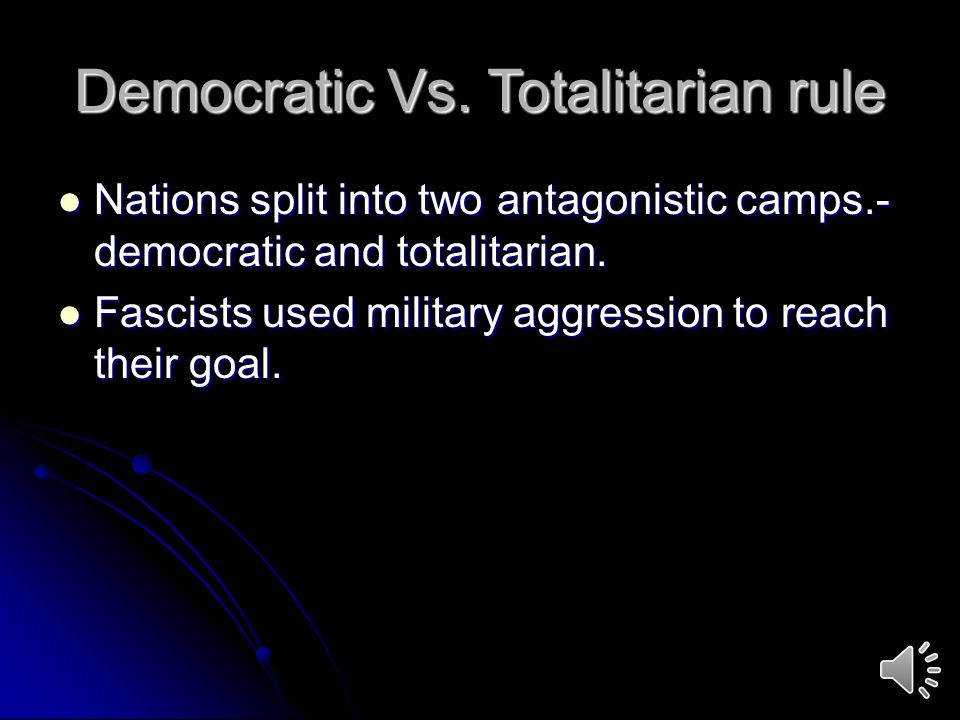 Democratic Vs. Totalitarian rule