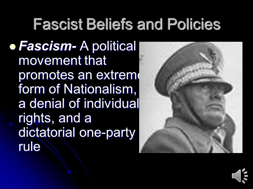 Fascist Beliefs and Policies