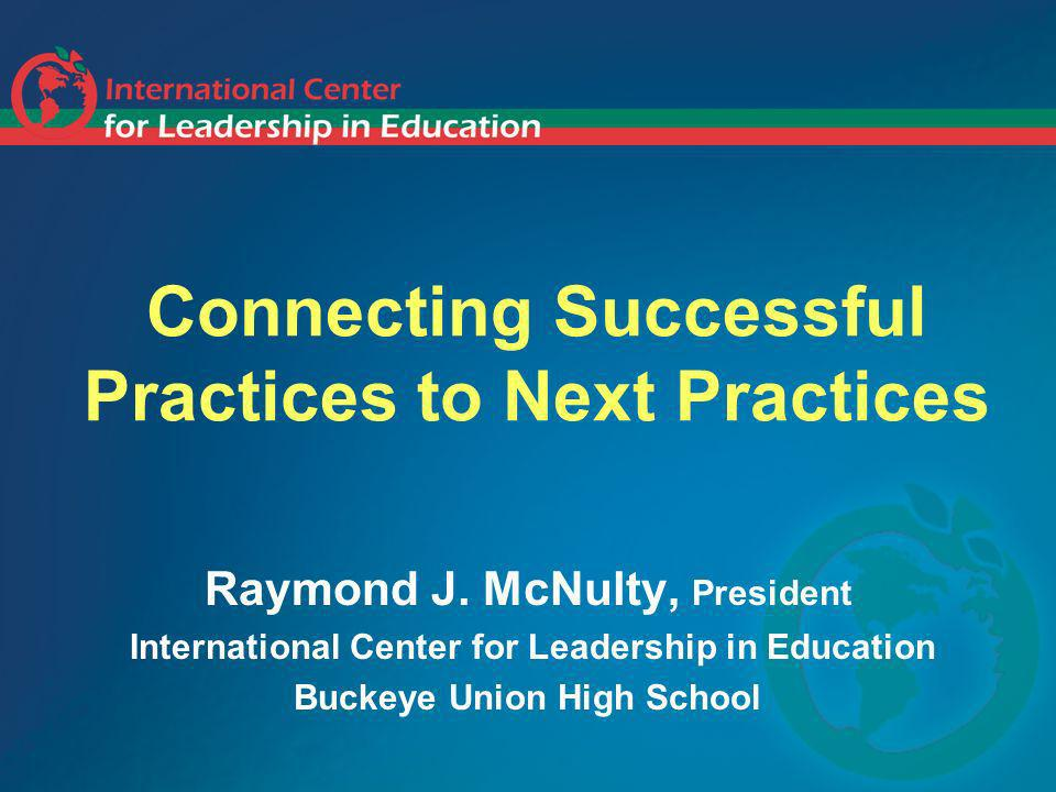 Connecting Successful Practices to Next Practices