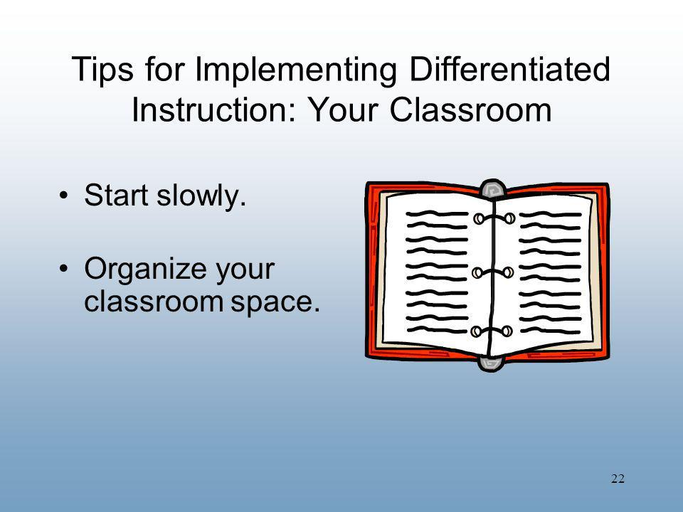 Tips for Implementing Differentiated Instruction: Your Classroom