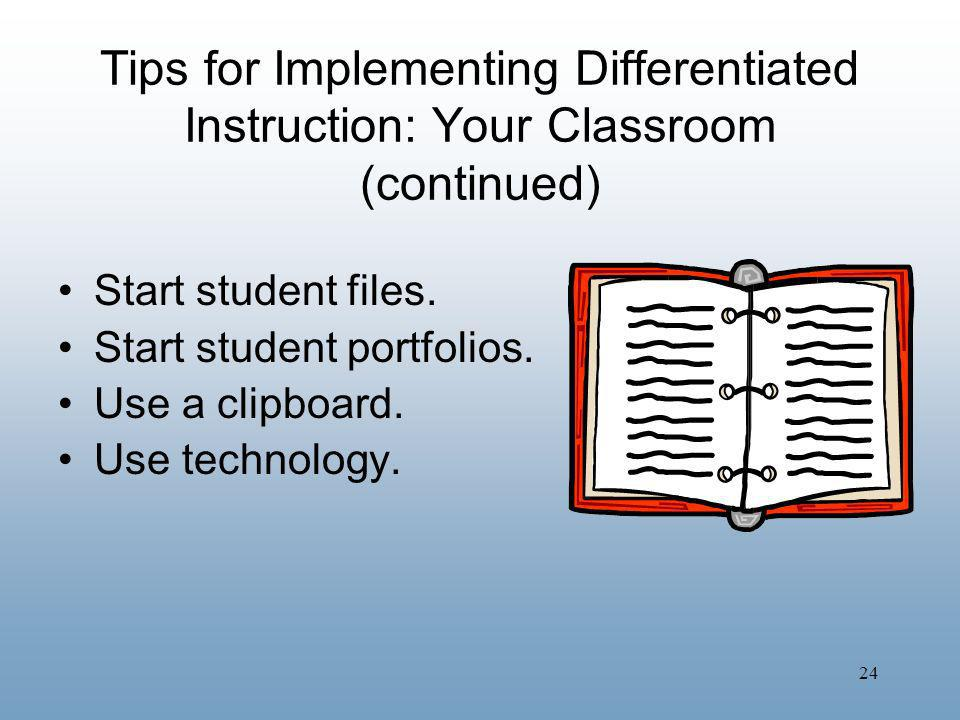 Tips for Implementing Differentiated Instruction: Your Classroom (continued)