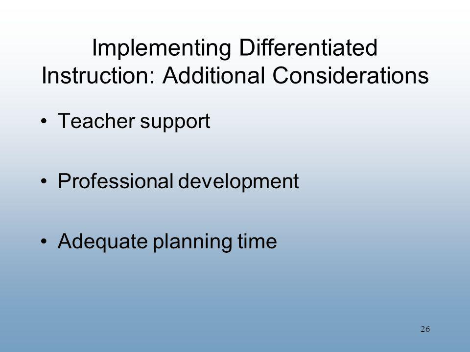 Implementing Differentiated Instruction: Additional Considerations