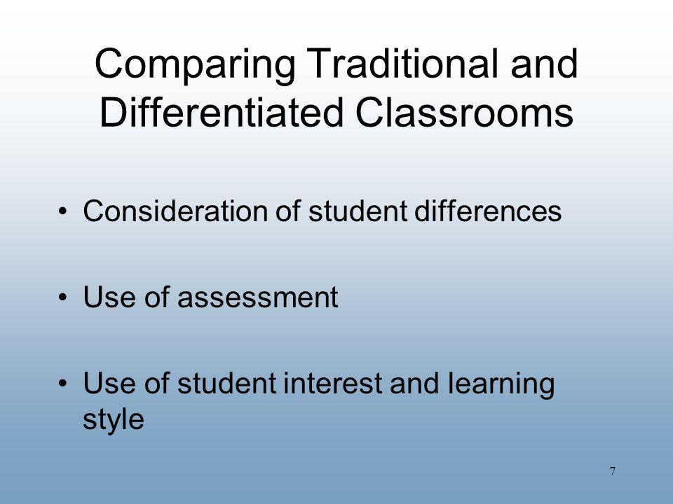 Comparing Traditional and Differentiated Classrooms