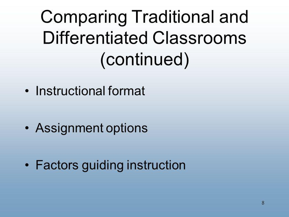 Comparing Traditional and Differentiated Classrooms (continued)
