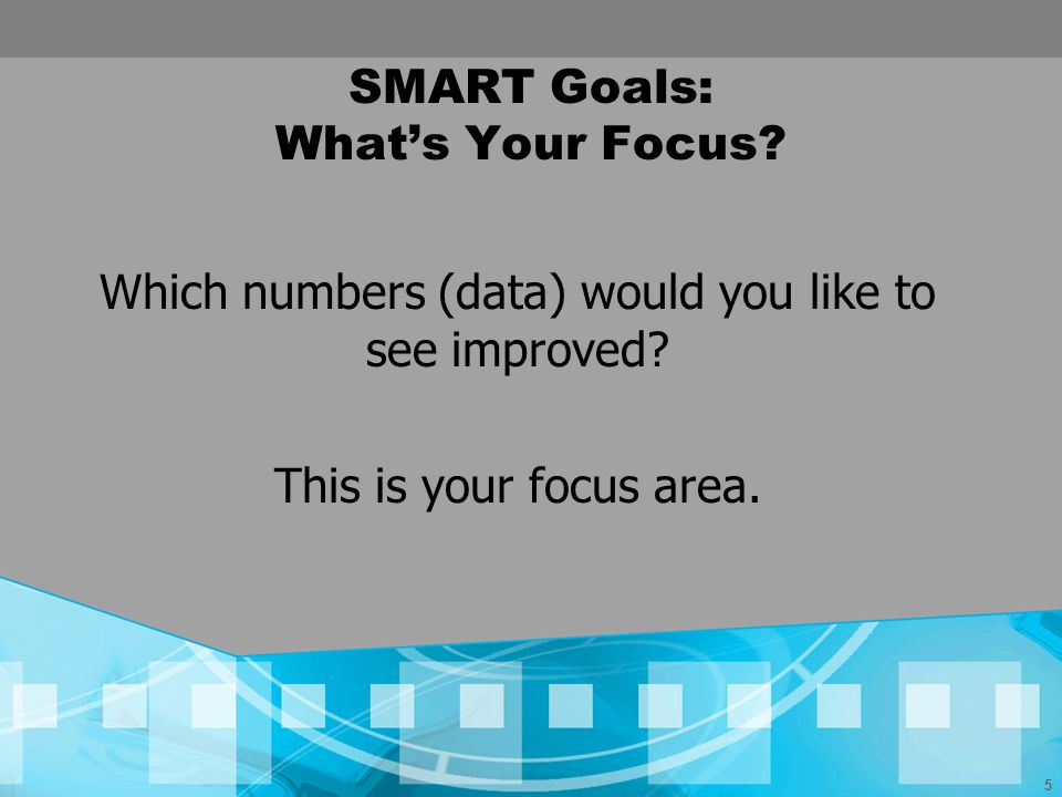 SMART Goals: What's Your Focus