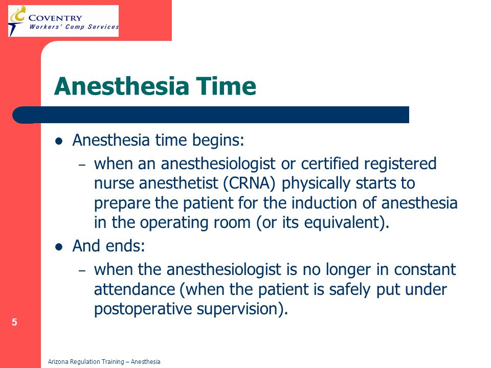 Anesthesia Time Anesthesia time begins: