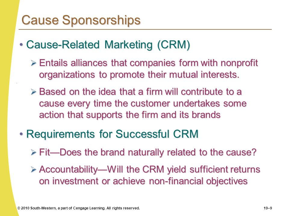 Cause Sponsorships Cause-Related Marketing (CRM)