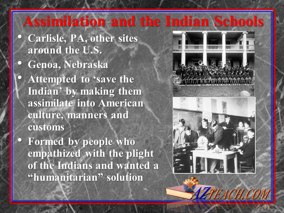 Assimilation and the Indian Schools
