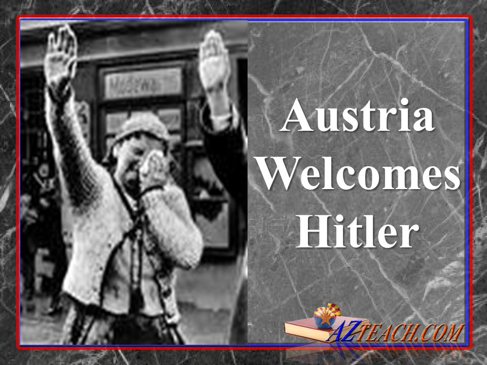 Austria Welcomes Hitler