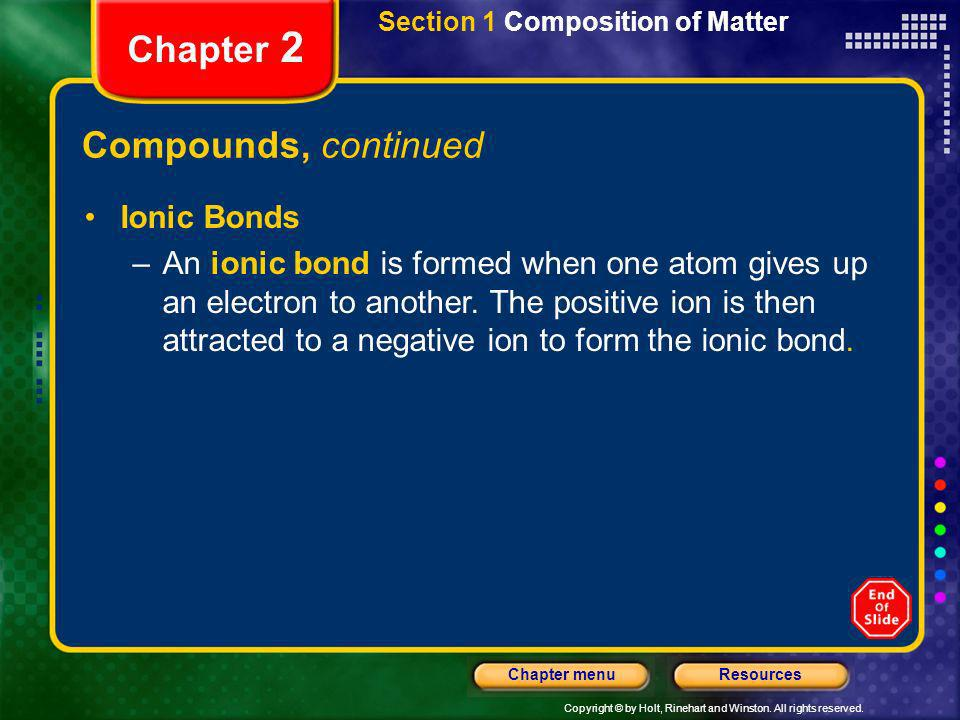 Chapter 2 Compounds, continued Ionic Bonds