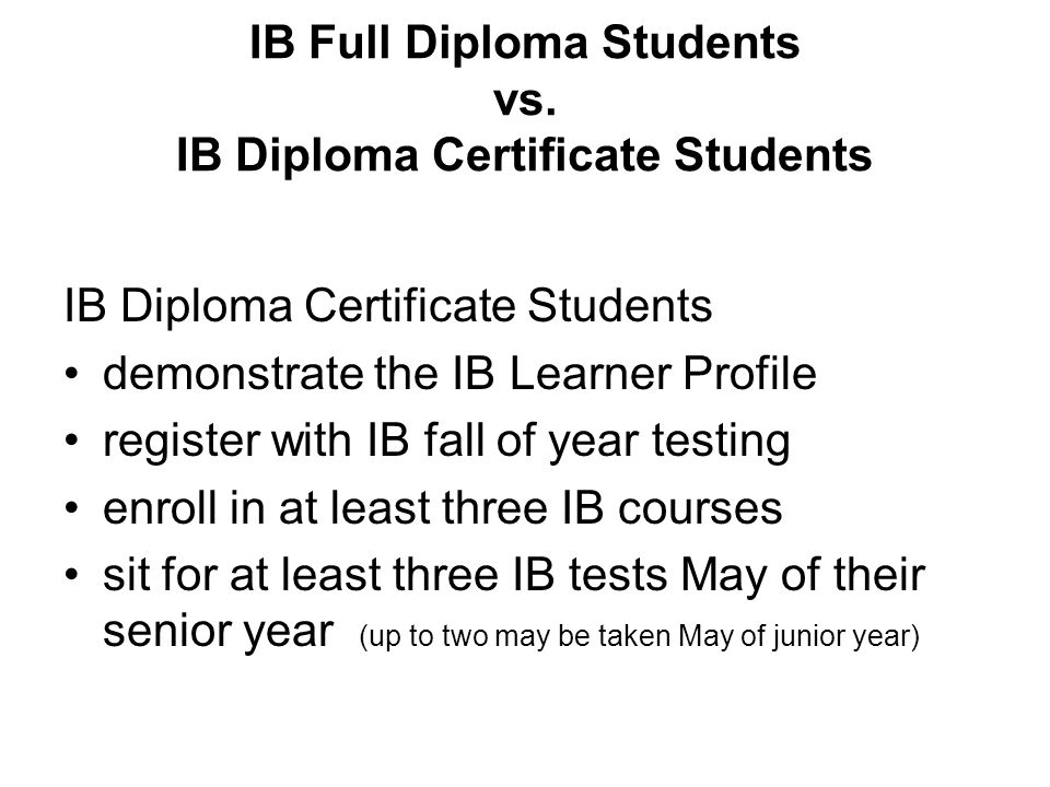 IB Full Diploma Students vs. IB Diploma Certificate Students