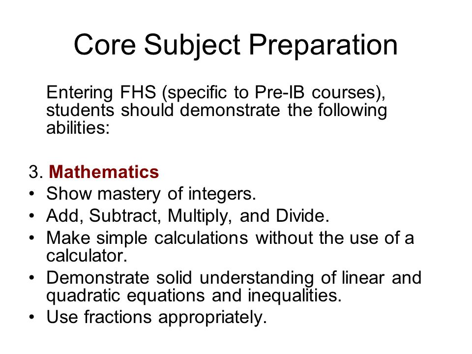 Core Subject Preparation