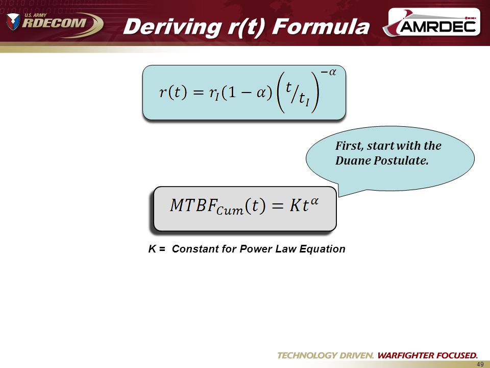 Deriving r(t) Formula First, start with the Duane Postulate.