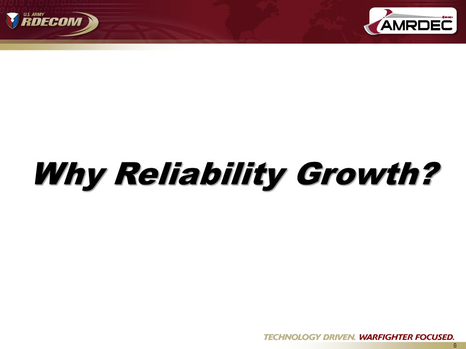 Why Reliability Growth