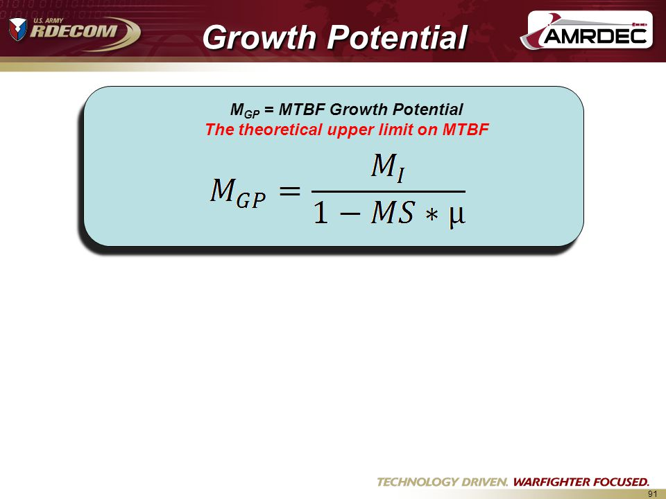 MGP = MTBF Growth Potential The theoretical upper limit on MTBF