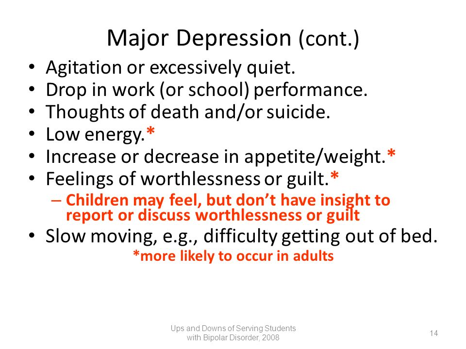 Major Depression (cont.)