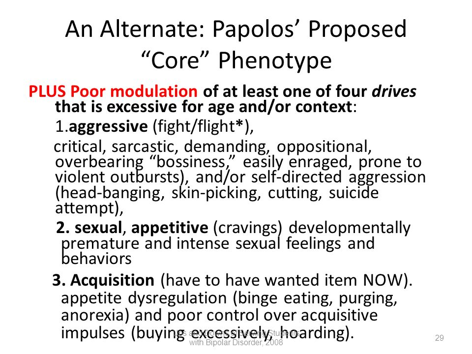 An Alternate: Papolos' Proposed Core Phenotype