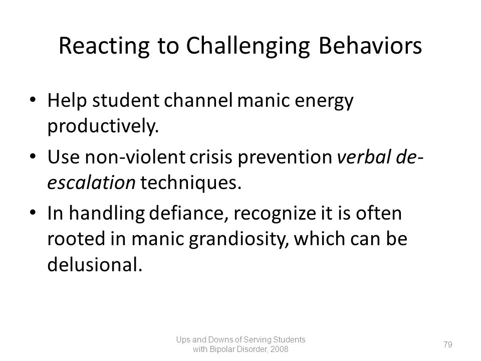 Reacting to Challenging Behaviors