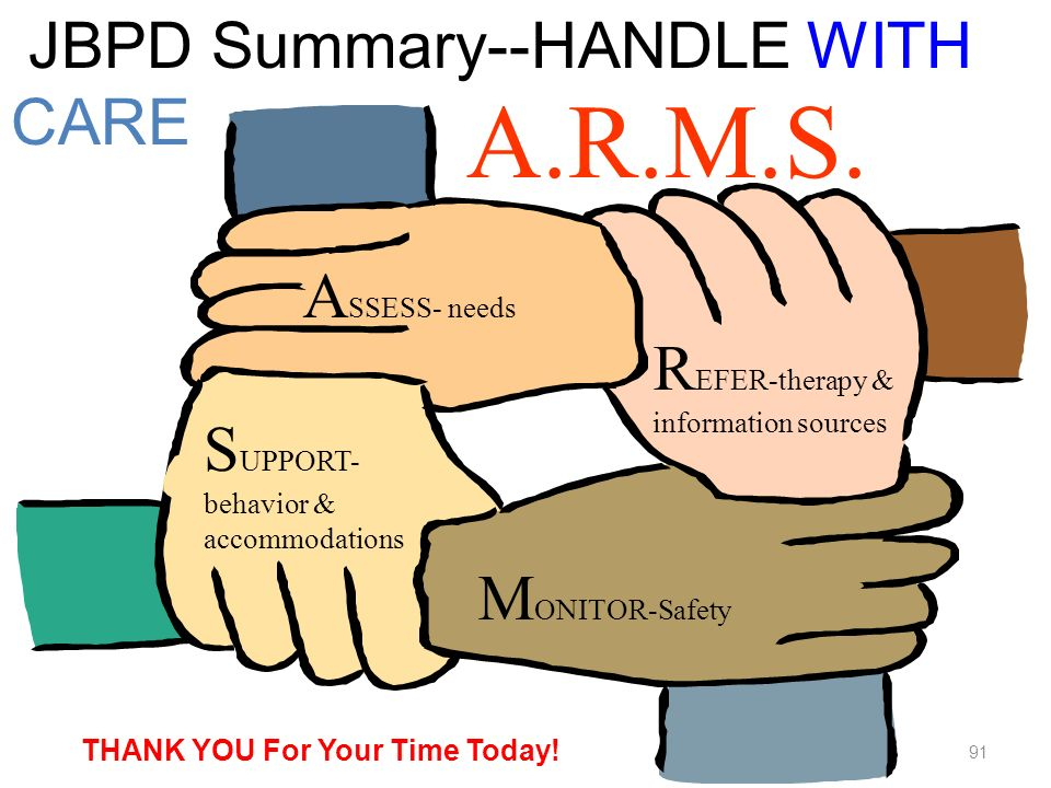 A.R.M.S. JBPD Summary--HANDLE WITH CARE ASSESS- needs