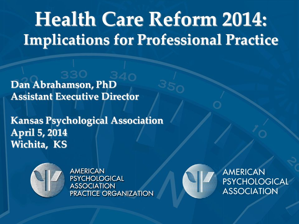 Health Care Reform 2014: Implications for Professional Practice