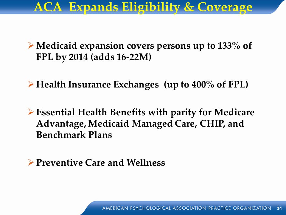 ACA Expands Eligibility & Coverage