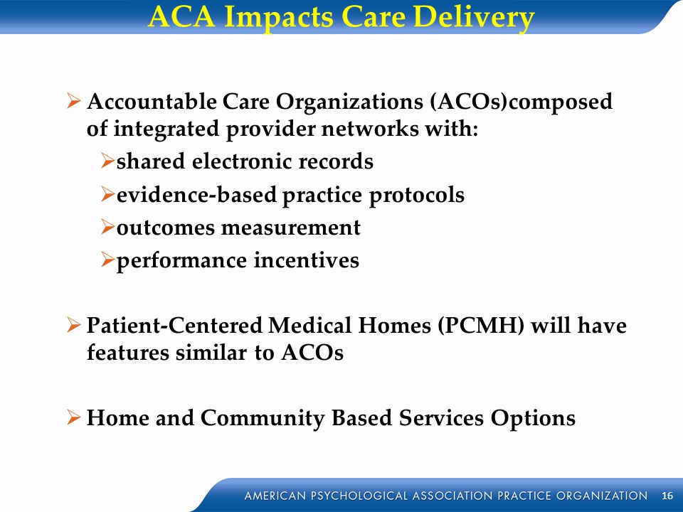 ACA Impacts Care Delivery