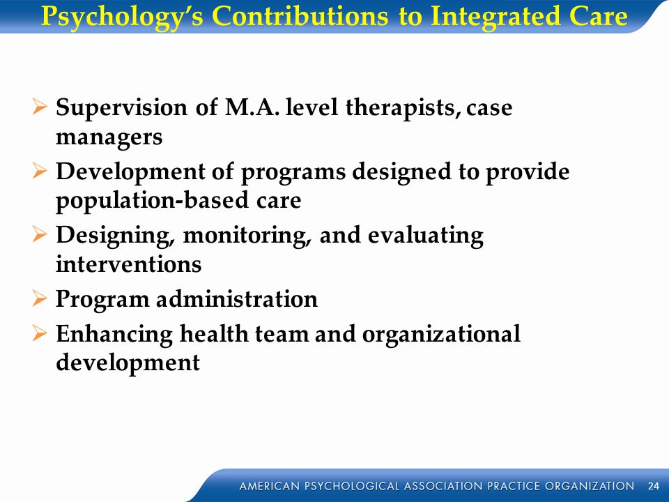 Psychology's Contributions to Integrated Care