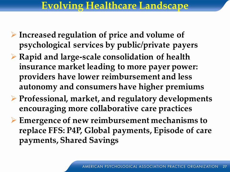 Evolving Healthcare Landscape