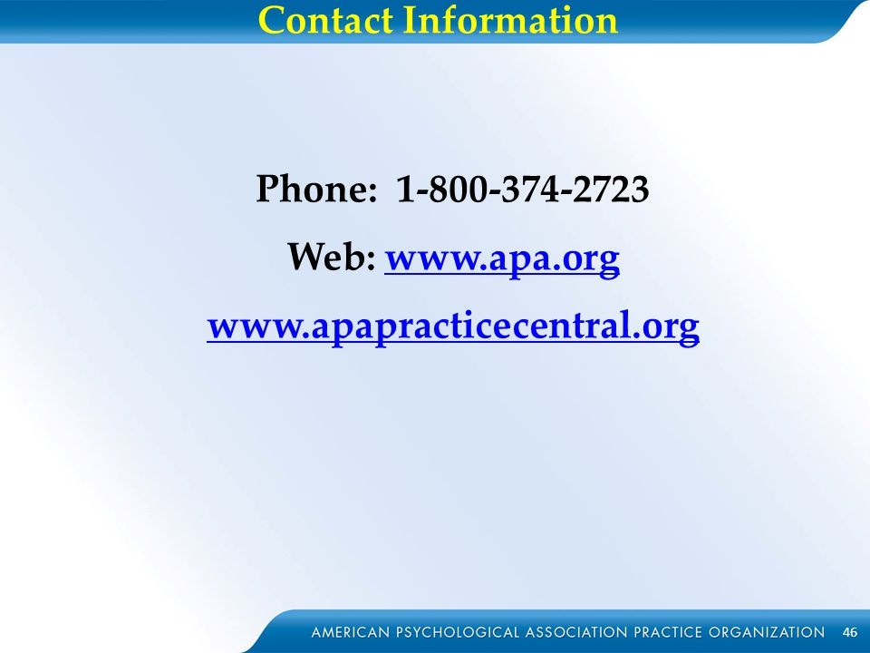Contact Information Slide 26 – Contact APAPO Phone: 1-800-374-2723.